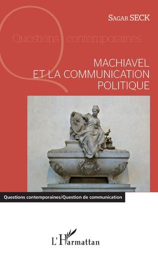 Couverture Machiavel et la communication politique