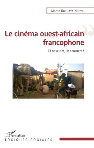Couverture Le cinéma ouest-africain francophone