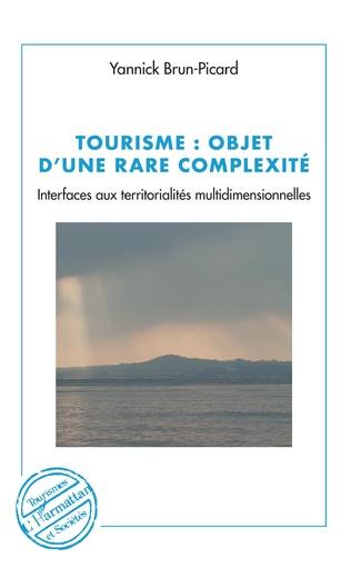 Couverture Tourisme : objet d'une rare complexité