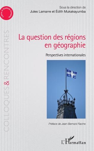 Couverture La question des régions én géographie