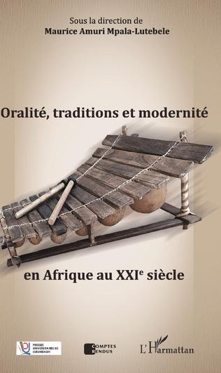 Couverture Oralité, traditions et modernité en Afrique au XXIe siècle