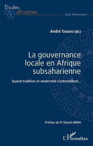 Couverture La gouvernance locale en Afrique subsaharienne