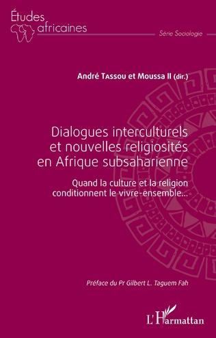 Couverture Dialogues interculturels et nouvelles religiosités en Afrique subsaharienne