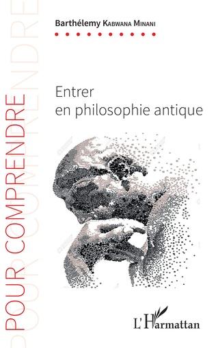 Couverture Entrer en philosophie antique