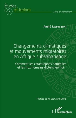 Couverture Changements climatiques et mouvements migratoires en Afrique subsaharienne