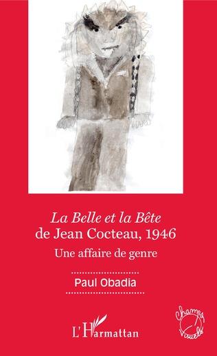 Couverture La Belle et la Bête de Jean Cocteau, 1946