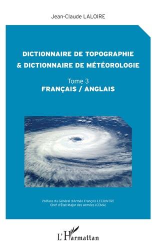 Couverture Dictionnaire de topographie et dictionnaire de météorologie