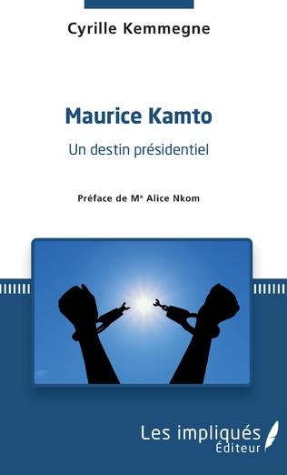 Couverture Maurice Kamto un destin présidentiel