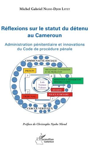 Couverture Réflexions sur le statut du détenu au Cameroun