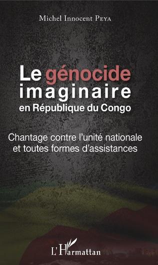 Couverture Le génocide imaginaire en République du Congo