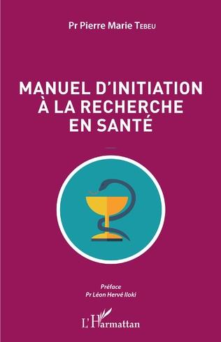 Couverture Manuel d'initiation à la recherche en santé