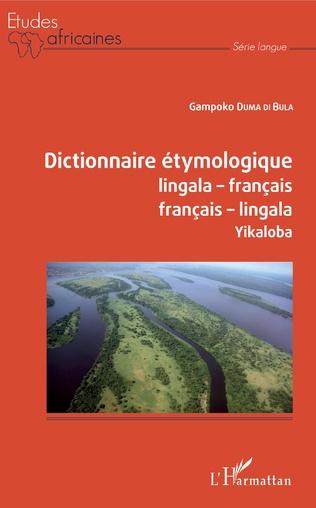 Couverture Dictionnaire étymologique lingala-français français-lingala