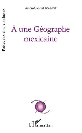 Couverture À une Géographe mexicaine