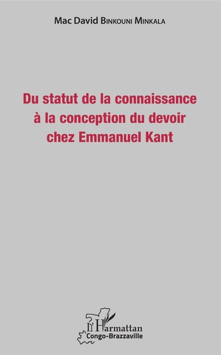 Couverture Du statut de la connaissance à la conception du devoir chez Emmanuel Kant