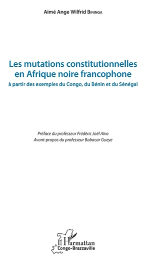 Couverture Les mutations constitutionnelles en Afrique noire francophone