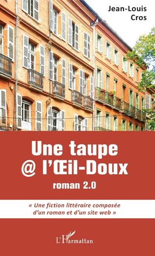 Une taupe @ l'Oeil Doux de Jean-Louis Cros - Editions L'Harmattan