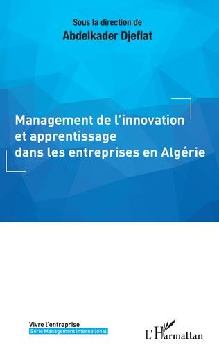 Couverture Management de l'innovation et apprentissage dans les entreprises en Algérie