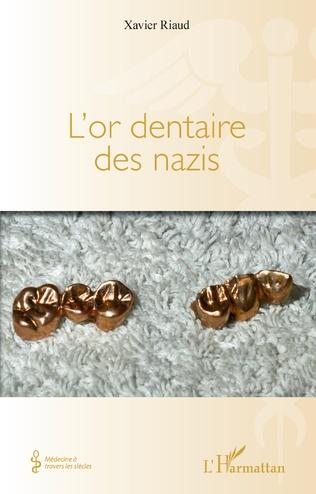 Couverture L'or dentaire des nazis