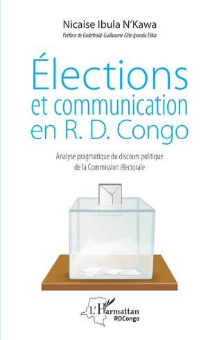 Couverture Elections et communication en R.D. Congo
