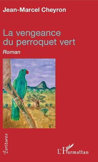 Couverture La vengeance du perroquet vert