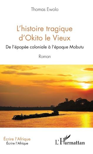 Couverture L'histoire tragique d'Okito le Vieux