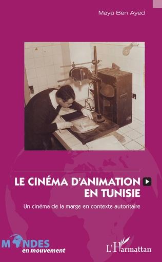 Couverture Le cinéma d'animation en Tunisie