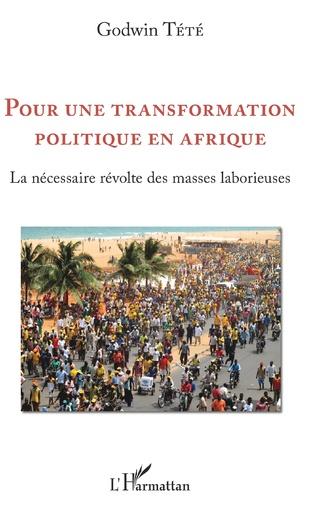 Couverture Pour une transformation politique en Afrique