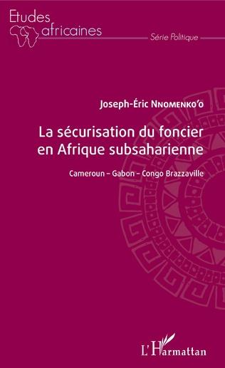 Couverture La sécurisation du foncier en Afrique subsaharienne