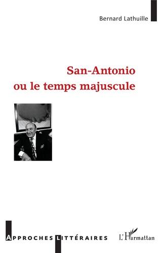 Couverture San Antonio ou le temps majuscule