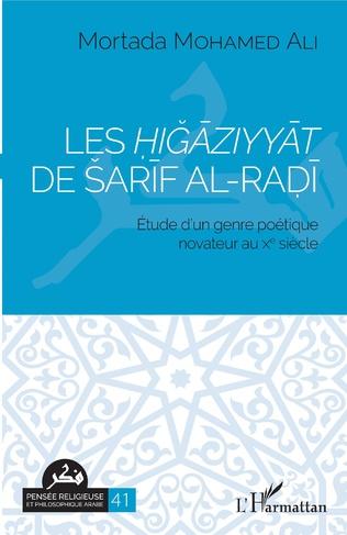 Couverture Les Higaziyyat de Sarif al-Radi