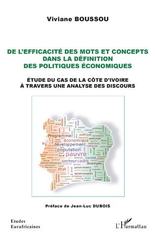 Couverture De l'efficacité des mots et concepts dans la définition des politiques économiques