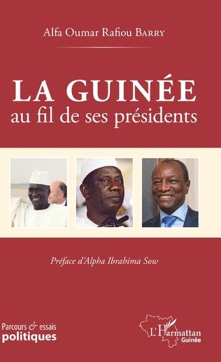 Couverture La Guinée au fil de ses présidents