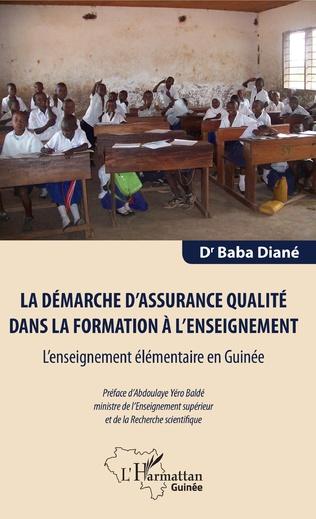 Couverture La démarche d'assurance qualité dans la formation à l'enseignement