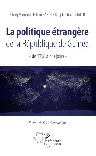 Couverture La politique étrangère de la République de Guinée de 1958 à nos jours