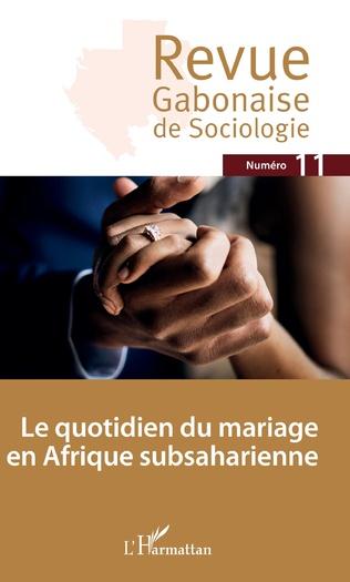 Couverture Le quotidien du mariage en Afrique subsaharienne