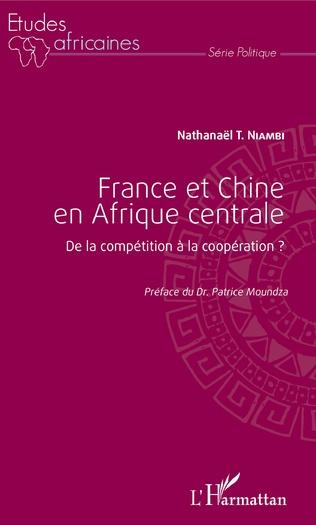 Couverture France et Chine en Afrique centrale