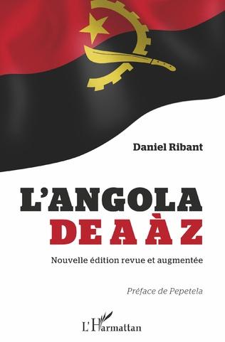 Couverture L'Angola de A à Z (nouvelle édition revue et augmentée)