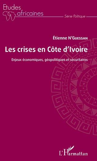 Couverture Les crises en Côte d'Ivoire