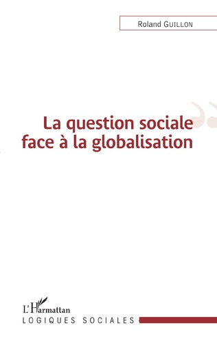 Couverture La question sociale face à la globalisation