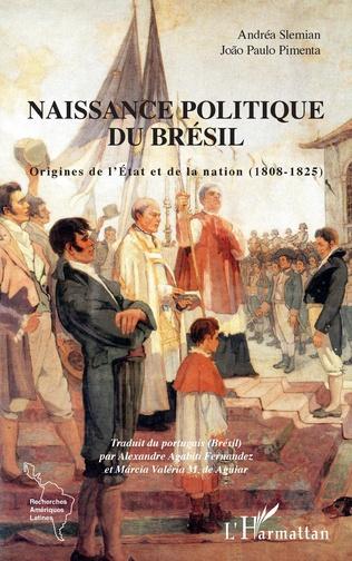 Couverture Naissance politique du Brésil