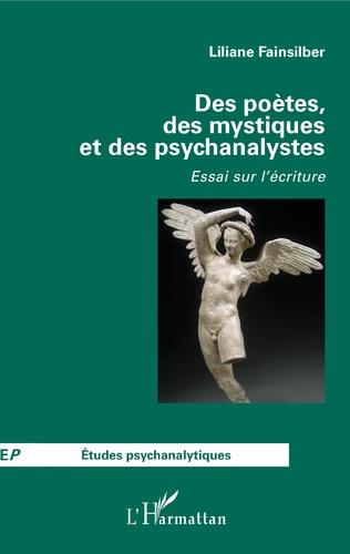 Couverture Des poètes, des mystiques et des psychanalystes