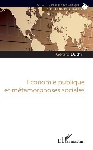 Couverture Economie publique et métamorphoses sociales
