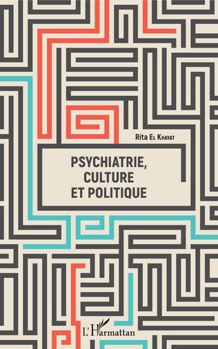 Couverture Psychiatrie, culture et politique
