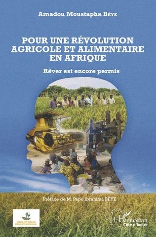 Couverture Pour une révolution agricole et alimentaire en Afrique