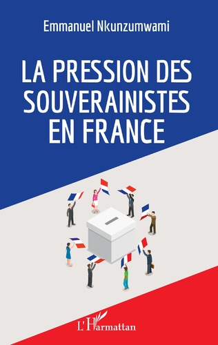 Couverture La pression des souverainistes en France