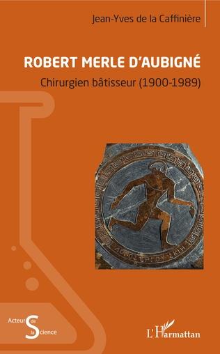 Couverture Robert Merle d'Aubigné