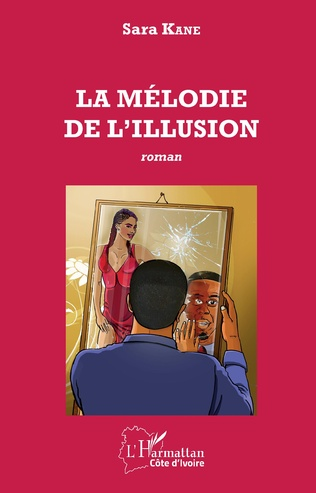 Couverture La mélodie de l'illusion