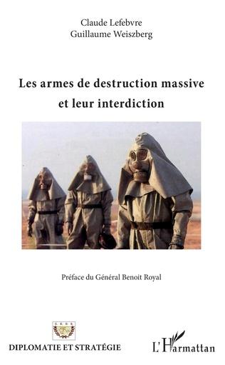 Couverture Les armes de destruction massive et leur interdiction