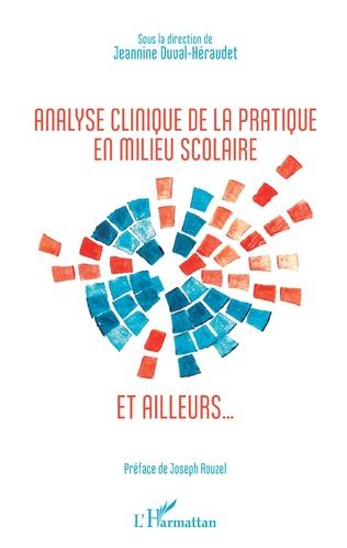 Couverture Analyse clinique de la pratique en milieu scolaire et ailleurs...