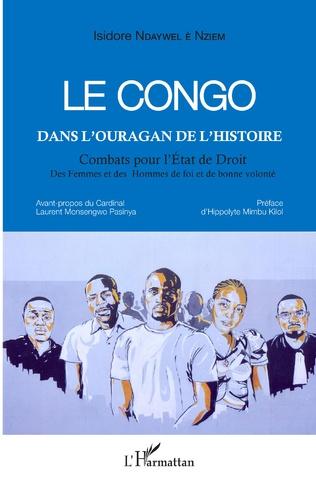 Couverture Le Congo dans l'ouragan de l'histoire